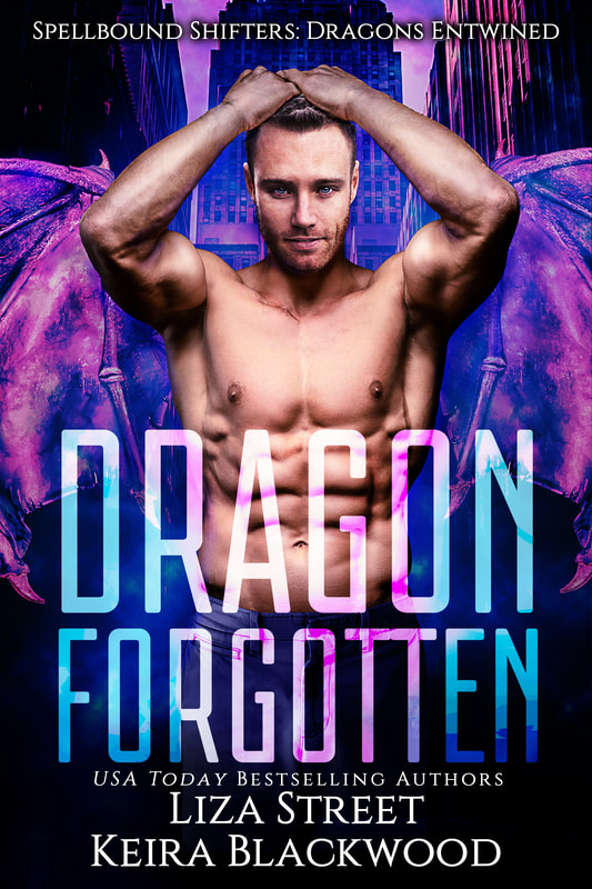 Spellbound Shifters Dragons Entwined: Dragon Forgotten