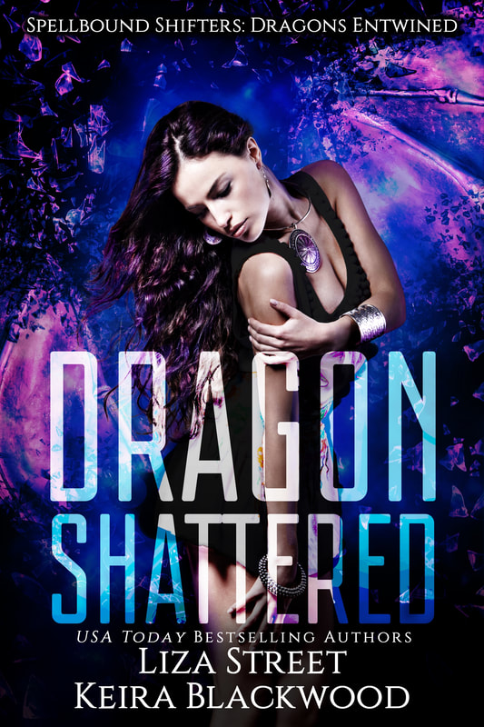 Spellbound Shifters Dragons Entwined: Dragon Shattered