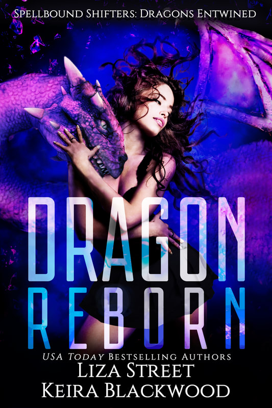 Spellbound Shifters Dragons Entwined: Dragon Reborn